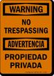 Warning Advertencia No Trespassing Sign