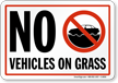 No Vehicles On Grass Sign