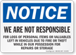 Not Responsible For Personal Items OSHA Notice Sign