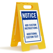 Notice Add Instructions Text Custom Standing Floor Sign