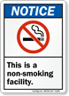 Notice Non Smoking Facility Sign