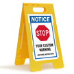 Notice Stop Add Warning Custom Standing Floor Sign
