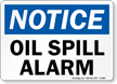 Oil Spill Alarm OSHA Notice Sign
