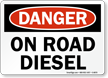 On Road Diesel Danger Sign