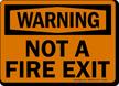 OSHA Warning Not Fire Exit Sign