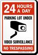Parking Lot Video Surveillance Sign