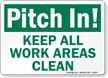 Pitch In! Keep Work Areas Clean Sign