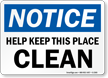 Notice Help Keep Clean Sign
