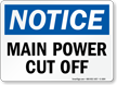 Notice Main Power CutOff Switch Sign