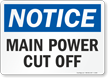 Notice: Main Power Cut Off Switch