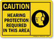 Best-Selling Hearing Protection Required Caution Sign