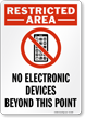 Restricted Area No Electronic Devices Sign