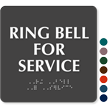 Ring Bell For Service TactileTouch™ Sign with Braille