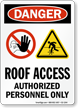 Roof Access Authorized Personnel Danger Sign