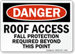 Roof Access Fall Protection Required Sign