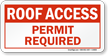 Roof Access Permit Required Sign