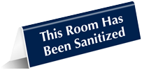 Room Has Been Sanitized Table Top Tent Sign