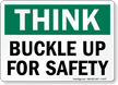 Think Buckle Up Safety Sign