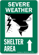 Severe Weather Shelter Area Ahead Arrow Sign