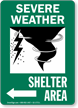Severe Weather Shelter Area Left Arrow Sign