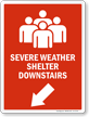 Severe Weather Shelter Downstairs Left Down Arrow Sign