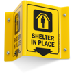 Shelter In Place Projecting Sign