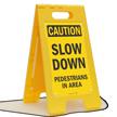 Slow Down Pedestrians in Area Standing Floor Sign