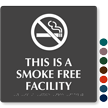 This Is A Smoke Free Facility Tactile Touch Braille Sign