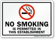 NO SMOKING is permitted Sign