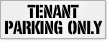 Tenant Parking Only Stencil