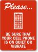 Please Be Sure Cell Phone Quiet Sign