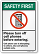 Turn Off Cell Phones Before Entering Sign