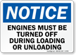 Engines Must Be Turned Off Loading/Unloading Sign