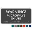 Warning Microwave In Use Tactile Touch Braille Sign