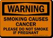 Warning Smoking Causes Cancer Sign