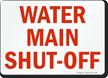 Water Main Shut Off Sign