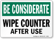 Wipe Counter After Use Sign