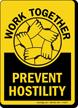 Work Together Prevent Hostility Anti Bullying Sign