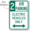 2 Hour Parking Electric Vehicles Arrow Sign