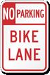 No Parking, Bike Lane Road Traffic Sign
