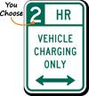 Vehicle Charging Bidirectional Arrow Hour Limit Sign