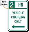 Vehicle Charging Left Arrow Hour Limit Sign