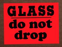 Glass Do Not Drop Fluorescent Labels