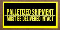 Palletized Shipment Delivered Intact Labels