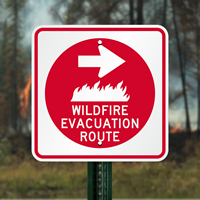Wildfire Evacuation Route Evacuation Sign