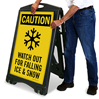 Watch out for Falling Snow & Ice Sign