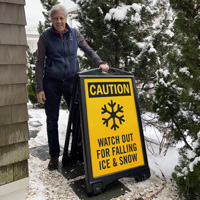 Watch out for falling snow and ice sign