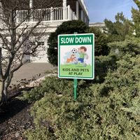 Slow Down Kids and Pets at Play LawnBoss Sign and Stake