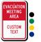 Custom Evacuation Meeting Area Sign