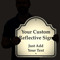 Custom Reflective Sign - Add Your Text
